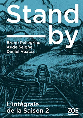 Stand-by - intégrale Saison 2 (STAND BY) (French Edition)