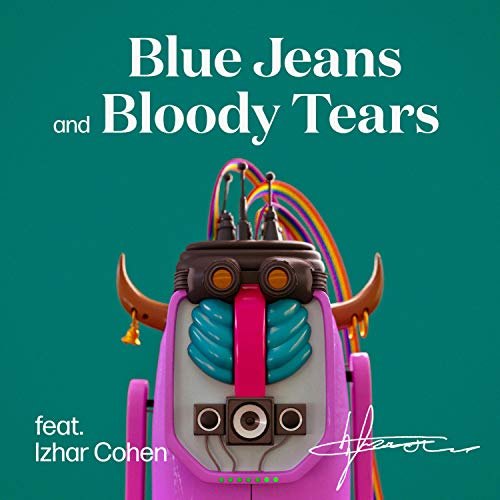 Blue Jeans and Bloody Tears (feat. Izhar Cohen)