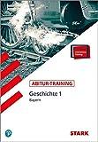 STARK Abitur-Training - Geschichte Band 1 - Bayern - Johannes Werner