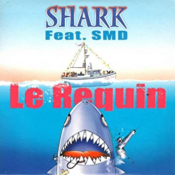 Le requin (feat. SMD)