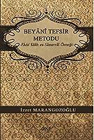 Beyani Tefsir Metodu; Fâdil Sâlih es-Sâmerrâî Örnegi