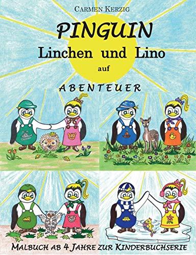 Malbuch zu Pinguin Linchen und Lino auf Abenteuer: zu den 4 Jahreszeiten der Kinderbuchserie
