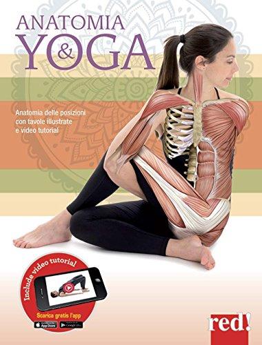 Anatomia & yoga. Ediz. a colori. Con video tutorial (Discipline)