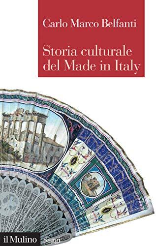 Storia culturale del made in Italy