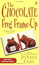 The Chocolate Frog Frame-Up by JoAnna Carl (December 02,2003)