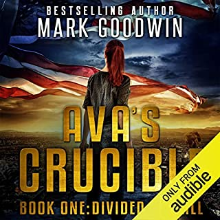 Divided We Fall: A Post-Apocalyptic Novel of America's Coming Civil War      Ava's Crucible, Book 1              By:                                                                                                                                 Mark Goodwin                               Narrated by:                                                                                                                                 Stacey Glemboski                      Length: 7 hrs and 1 min     564 ratings     Overall 4.6