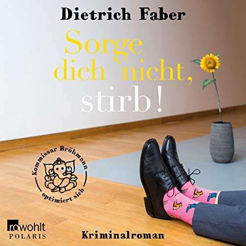 Sorge dich nicht, stirb! audiobook cover art
