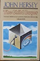 The Child Buyer 0394756983 Book Cover