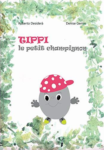 Couverture du livre Tippi le petit champignon