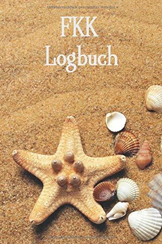 FKK Logbuch: Wohnmobil / Wohnwagen Urlaub Reisetagebuch | Van Caravan Camper Reisemobil Zelt Survival | Logbuch Tagebuch Notizbuch Buch Journal | (v. 5)