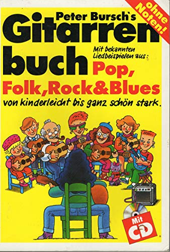 Schule 'Peter Burschs Gitarrenbuch 1' Peter Bursch Voggenreiter