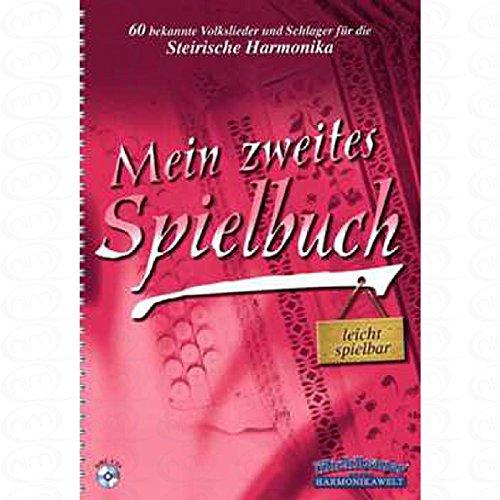 MEIN ZWEITES SPIELBUCH - arrangiert für Steirische Handharmonika - Diat. Handharmonika - mit CD [Noten/Sheetmusic]