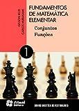 Fundamentos de matemática elementar - Volume 1: Conjuntos e funções