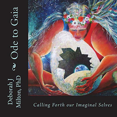 Ode to Gaia: Calling Forth Our Imaginal Selves