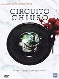 Circuito chiuso [Italia] [DVD]