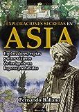 Exploraciones secretas en Asia (Historia Incógnita)
