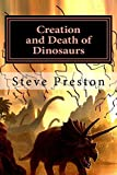 fossil preston - Creation and Death of Dinosaurs