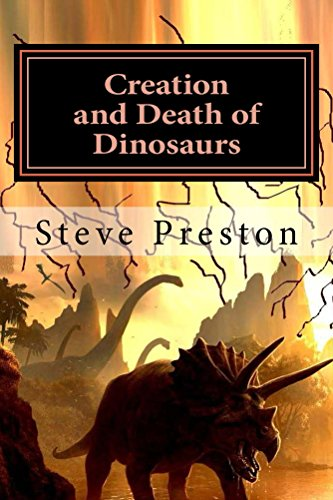 Creation and Death of Dinosaurs (English Edition)
