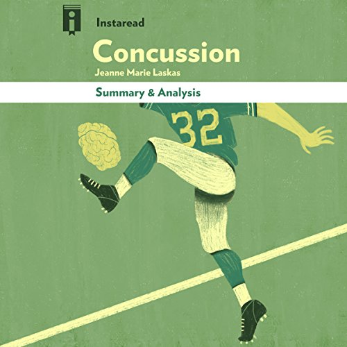 Summary & Analysis | Concussion: by Jeanne Marie Laskas audiobook cover art