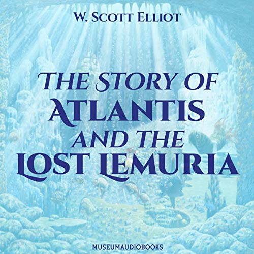 The Story of Atlantis and the Lost Lemuria cover art