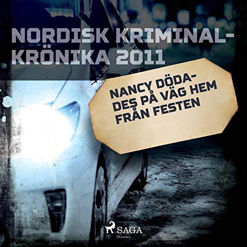 Nancy dödades på väg hem från festen cover art