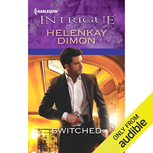 Switched Audiobook By HelenKay Dimon cover art