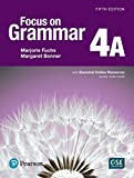 Focus on Grammar 4 Student Book a with Essential Online Resources