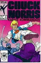 Chuck Norris and the Karate Kommandos #2 : Margie (Marvel Comics)