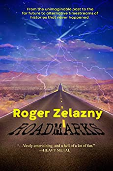 Roadmarks by [Roger Zelazny]