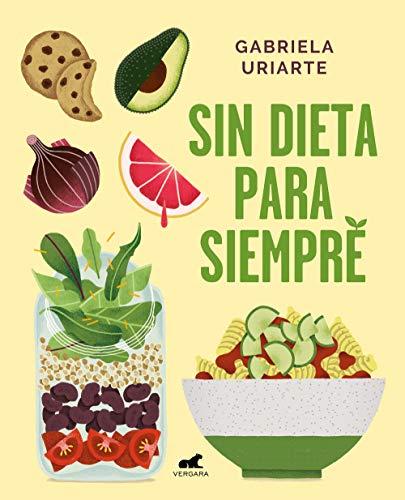 13 Libros De Dieta Que Te Enseñarán A Comer Y A Ser Feliz