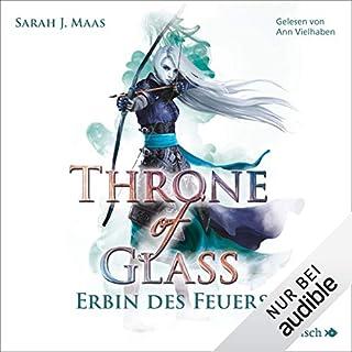 Erbin des Feuers     Throne of Glass 3              Autor:                                                                                                                                 Sarah J. Maas                               Sprecher:                                                                                                                                 Ann Vielhaben                      Spieldauer: 18 Std. und 36 Min.     205 Bewertungen     Gesamt 4,9