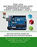 The AVR Microcontroller and Embedded Systems Using Assembly and C: Using Arduino Uno and A...