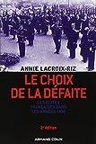Le choix de la défaite - Les élites françaises dans les années 1930