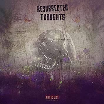 Reserrected Thoughts