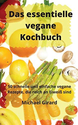 Das essentielle vegane Kochbuch