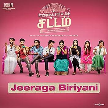 "Jeeraga Biriyani (From ""Yennanga Sir Unga Sattam"")"