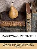 Madhaviyadhatuvrittih (Sanskrit Edition)