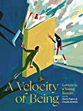 Book - a velocity of being: letters to a young reader Language: english Binding: hardcover