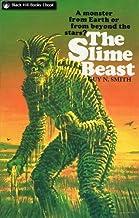 The Slime Beast (Slime Beast Series Book 1)