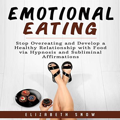 Emotional Eating     Stop Overeating and Develop a Healthy Relationship with Food via Hypnosis and Subliminal Affirmations              By:                                                                                                                                 Elizabeth Snow                               Narrated by:                                                                                                                                 Jason Kappus                      Length: 3 hrs and 28 mins     Not rated yet     Overall 0.0
