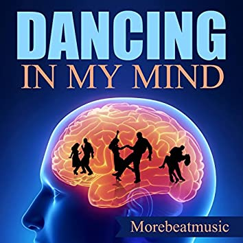 Dancing in My Mind