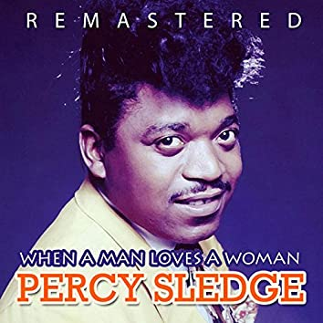 When a Man Loves a Woman (Remastered)