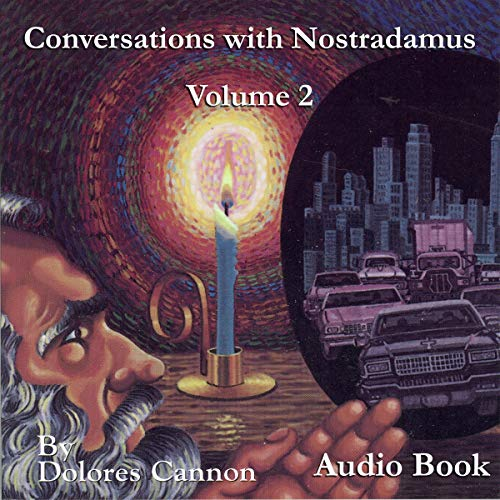 Conversations with Nostradamus: Volume 2 Audiobook By Dolores Cannon cover art