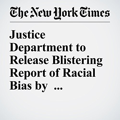 Justice Department to Release Blistering Report of Racial Bias by Baltimore Police audiobook cover art