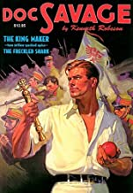The King Maker and the Freckled Shark: Two Classic Adventures of Doc Savage