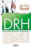 Tous DRH - Les meilleures pratiques par 51 professionnels - Format Kindle - 9782212163131 - 24,99 €