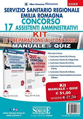 Servizio Sanitario Regione Emilia Romagna. Concorso 17 Assistenti Amministrativi. Kit di preparazione al concorso. Manuale+Quiz