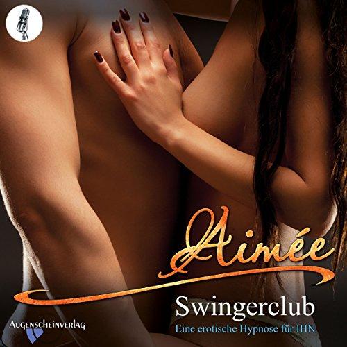 Swingerclub: Eine erotische Hypnose für IHN Titelbild