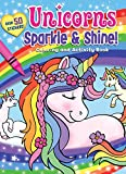 Unicorns Sparkle & Shine! Coloring and Activity Book
