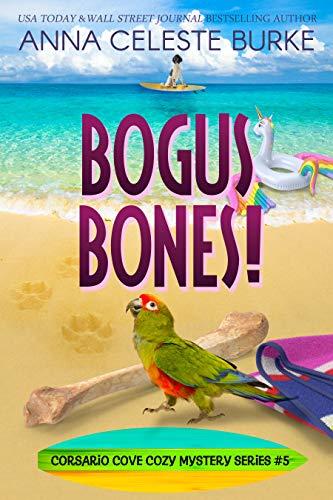 Bogus Bones Corsario Cove Cozy Mystery #5